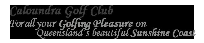 Caloundra Golf Club
